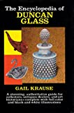 The Encyclopedia of Duncan Glass