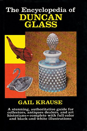 (The Encyclopedia of Duncan Glass)