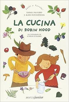 Como Descargar Libros Gratis La Cucina Di Robin Hood Pagina Epub