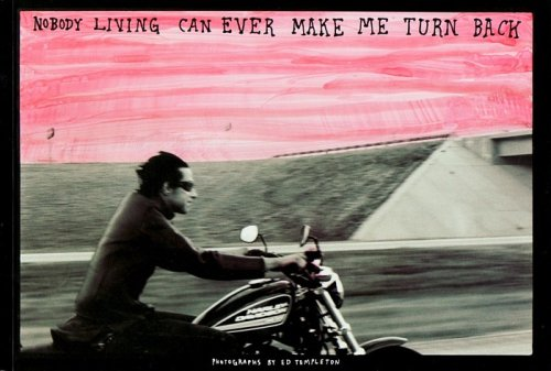 NOBODY LIVING CAN EVER MAKE ME TURN BACK (FROM DENVER TO CHICAGO ON THE WILD RIDE, 2006) - SIGNED BY ED TEMPLETON PDF