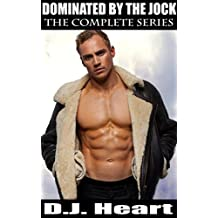 Dominated by the Jock: The Complete Series