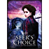 The Seer's Choice: A Novella of the Golden City