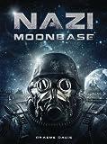 img - for Nazi Moonbase (Dark Osprey) book / textbook / text book