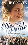 Ellie Pride by Annie Groves front cover