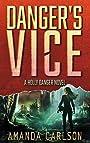 Danger's Vice: (Holly Danger Book 2)