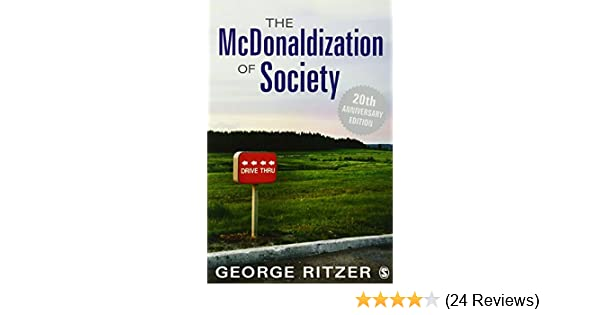 how does mcdonaldization affect society