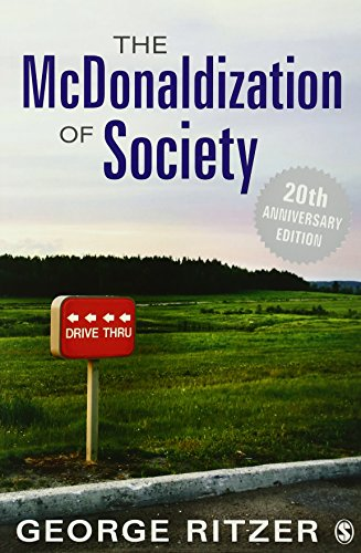 The McDonaldization of Society: 20th Anniversary Edition (Alinea Best Restaurant In The World)