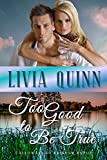 Too Good to Be True: A small town family saga (Calloways of Rainbow Bayou Book 2)