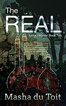 The Real (Linked Worlds Book 2) by [du Toit, Masha]