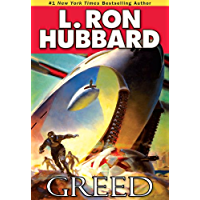 Greed, Astounding Science Fiction Short Stories - Leadership, Lost Treasure, Sweet Deception, Infectious Sci fi (Science Fiction & Fantasy Short Stories Collection)