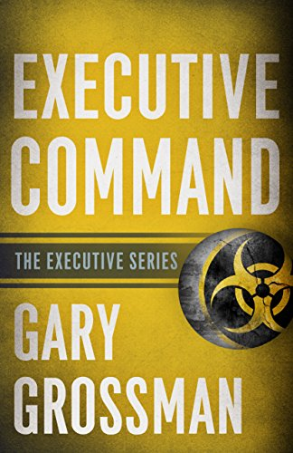Amazon executive command ebook gary grossman kindle store executive command by grossman gary fandeluxe Image collections