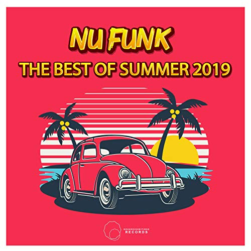 Nu Funk The best Of Summer 2019
