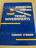 American Indian Tribal Governments, O'Brien, Sharon, 0806121998