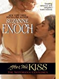 Front cover for the book After the Kiss by Suzanne Enoch