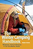 The Winter Camping Handbook: Wilderness Travel & Adventure in the Cold-Weather Months (Updated)