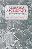 img - for America Ascendant: From Theodore Roosevelt to FDR in the Century of American Power, 1901-1945 book / textbook / text book