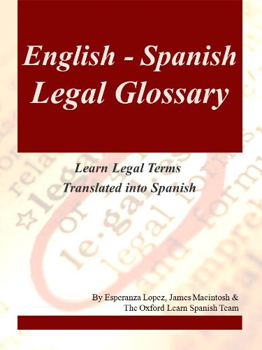 English Spanish Legal Glossary Learn Legal Terms Translated Into