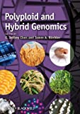 Polyploid and Hybrid Genomics, , 047096037X