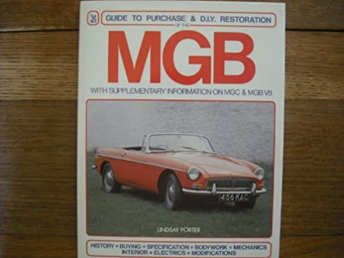 mgb guide to purchase and diy restoration a foulis motoring book rh amazon co uk 1970 MGB mgb gt restoration manual