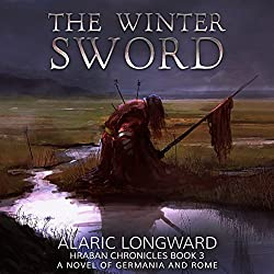 The Winter Sword: A Novel of Germania and Rome