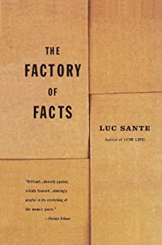 The Factory of Facts by [Sante, Luc]