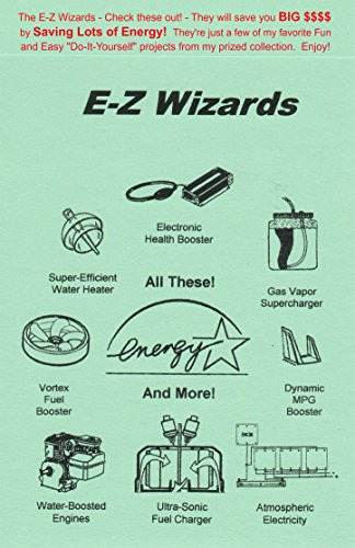 the-e-z-wizards-check-these-out-they-will-save-you-big-by-saving-lots-of-energy-theyre-just-a-few-of