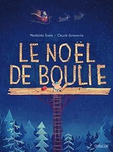 """Afficher """"Le Noël de Boulie"""""""