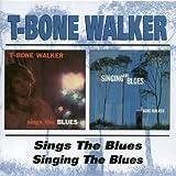 T-Bone Walker – Sings The Blues / Singing The Blues