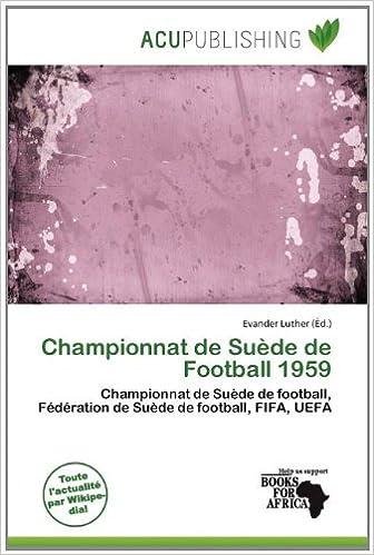 Livres gratuits en ligne Championnat de Su de de Football 1959 pdf, epub