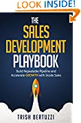 #7: The Sales Development Playbook: Build Repeatable Pipeline and Accelerate Growth with Inside Sales