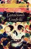 Catacomb Confetti, Josh Boyd, 0984251561