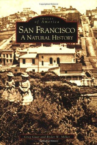 San Francisco: A Natural History (Images of America)
