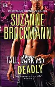 The Tall, Dark & Dangerous Series