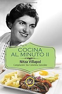 Cocina al minuto II: Con sabor a Cuba (Volume 2) (Spanish Edition