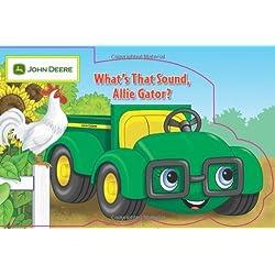 What's that Sound, Allie Gator? (John Deere (