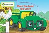 What's that Sound, Allie Gator? (John Deere (Running Press Kids Hardcover))