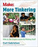 More Tinkering: How Kids in the Tropics Learn by