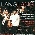 Lang Lang: Rachmaninoff Piano Concerto No. 3, Scriabin Etudes