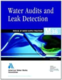 Water Audits and Leak Detection, American Water Works Association, 0898674859