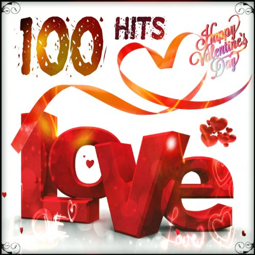 100 Hits Love (Happy Valentine...