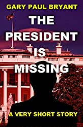 The President is Missing: A Very Short Story