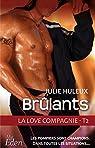 La Love Compagnie, tome 2 : Brûlants par Huleux