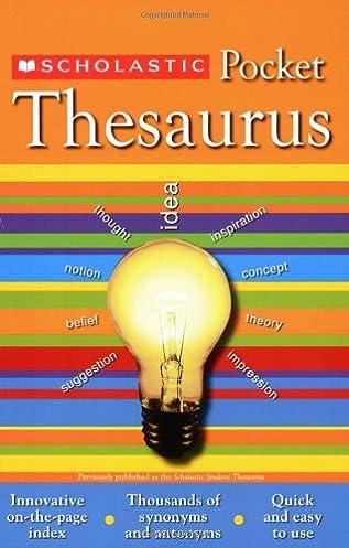 Scholastic Pocket Thesaurus (Scholastic Reference) John Bollard John K. Bollard 9780439620376 Amazon.com Books  sc 1 st  Amazon.com & Scholastic Pocket Thesaurus (Scholastic Reference): John Bollard ...