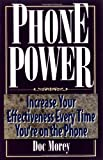 img - for Phone Power: Increase Your Effectiveness Every Time You're on the Phone book / textbook / text book