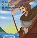 img - for The Story of St. Patrick: More Than Shamrocks and Leprechauns book / textbook / text book