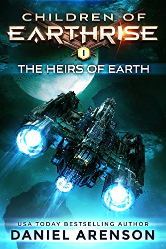 (The Heirs of Earth (Children of Earthrise Book 1))
