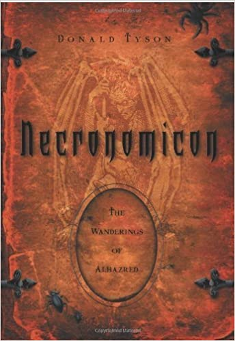 Book Necronomicon: The Wanderings of Alhazred (Necronomicon Series) by Tyson, Donald (December 8, 2004)