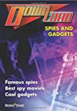 Spies and Gadgets (Download S.)
