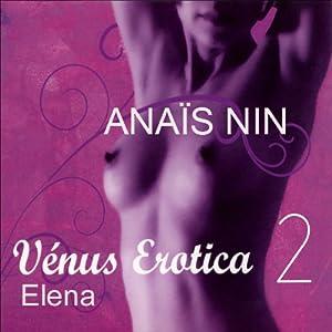 Elena (Vénus Erotica 2.4) | Livre audio