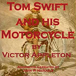 Tom Swift and His Motorcycle Audiobook